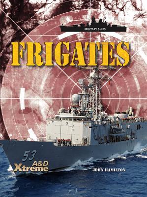Frigates By Hamilton, John